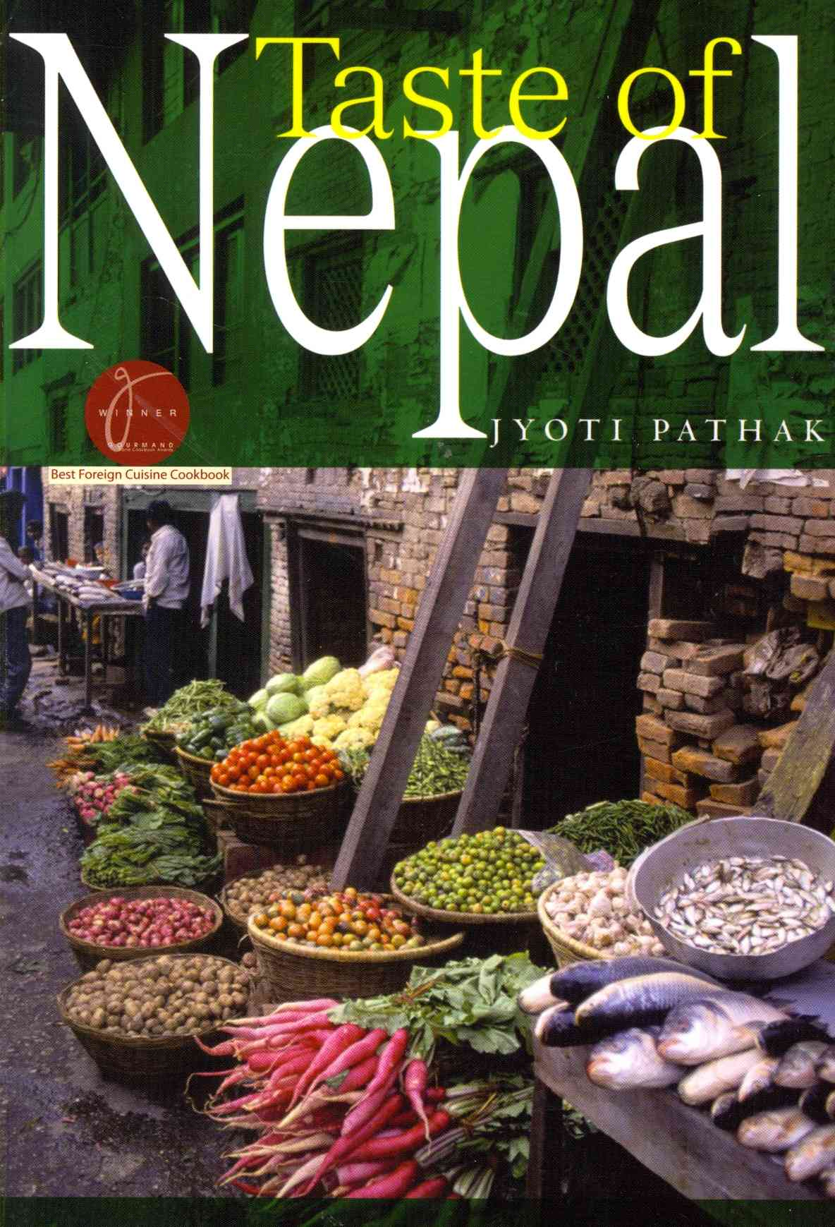 Taste of Nepal By Pathak, Jyoti